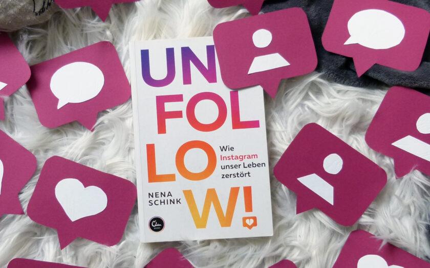"""Das Buch """"Unfollow"""" von Nina Schink liegt auf einem weißen Untergrund. Um das Buch herum liegen Social-Media-Icons aus Pappe (ein neuer Like, ein*e neue*r Follower*in, ein neues Kommentar)"""